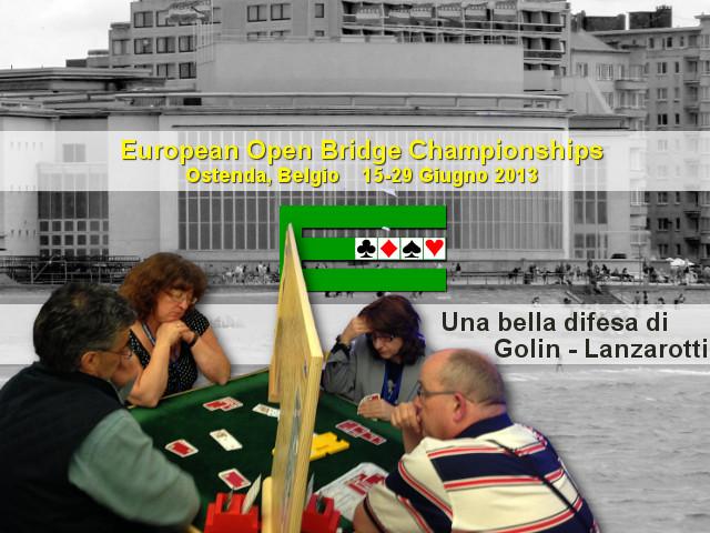 European Open Championships 2013: una bella difesa della coppia Golin-Lanzarotti