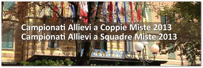 Campionati Allievi a Coppie e Squadre Miste 2013