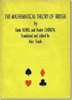 Emile Borel The Mathematical Theory of Bridge
