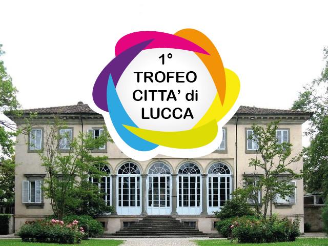 1° Trofeo Città di Lucca