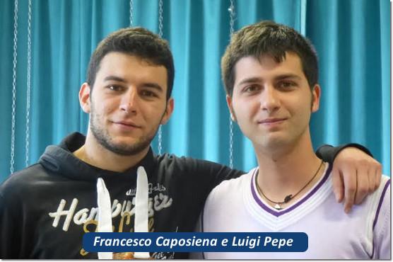 Francesco Caposiena e Luigi Pepe