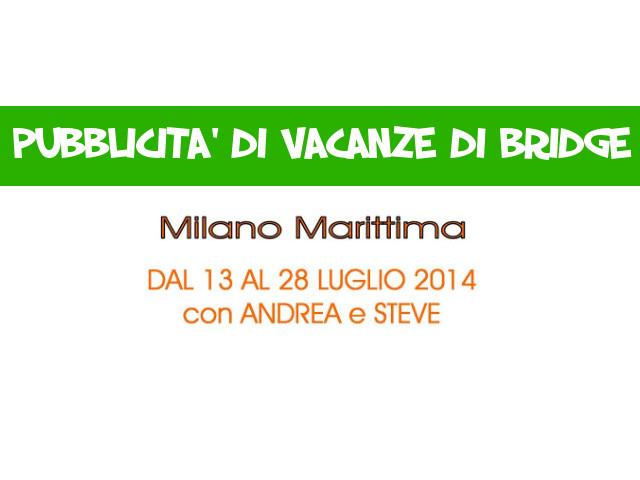 Milano Marittima 13-28 Luglio