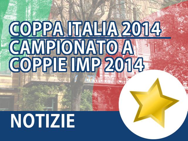 Coppa Italia 2014 – Campionati a Coppie IMP 2014
