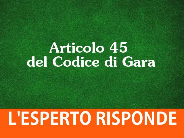 Precisazioni sull'Articolo 45 del Codice di Gara