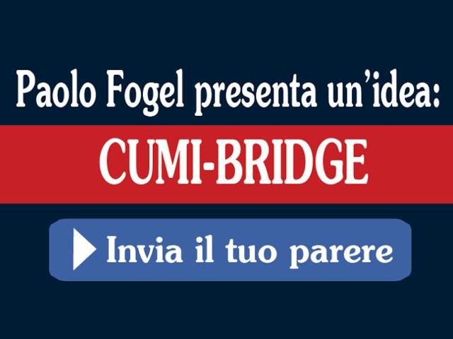 Paolo Fogel presenta CUMI-Bridge – Inviaci il tuo commento!
