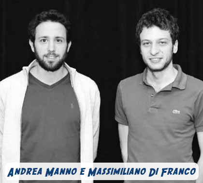 Andrea Manno e Massimiliano Di Franco