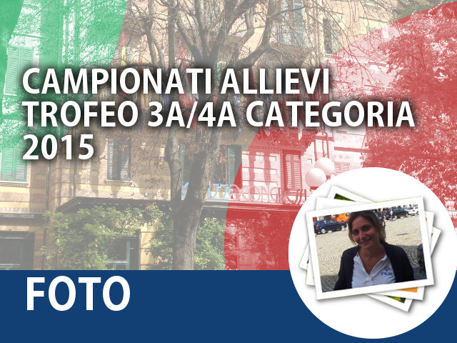 Galleria fotografica dei Campionati Allievi/Trofeo 3a-4a categoria 2015